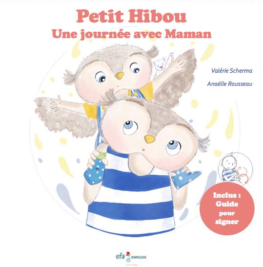 Petit Hibou, une journée avec maman